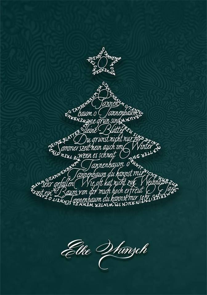 Weihnachtsgrüße Als Tannenbaum.Oh Tannenbaum Traditional Christmas Song Elke Wunsch Calligraphy