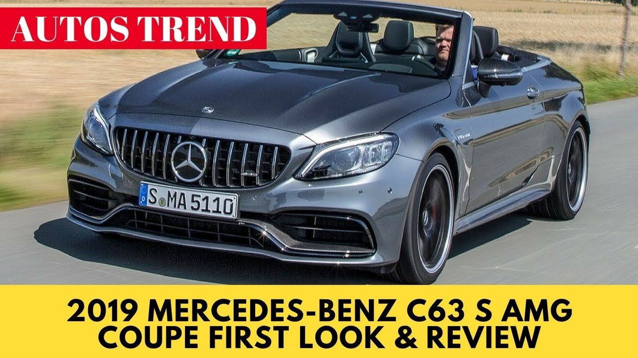 2019 mercedes benz c63 s amg coupe first look review. Black Bedroom Furniture Sets. Home Design Ideas
