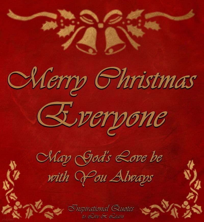 merry christmas everyone may god s love be with you always merry christmas everyone christmas love christmas colors merry christmas everyone may god s