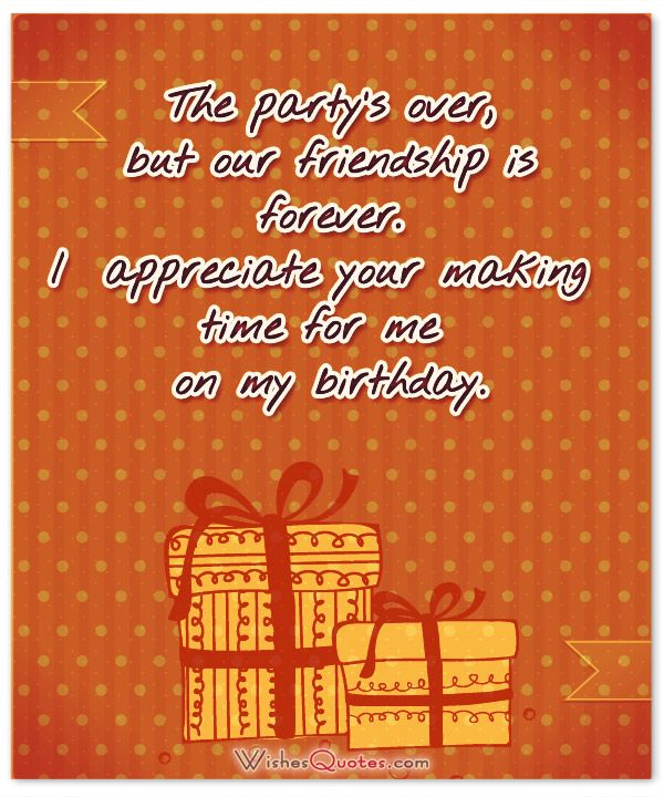 Thanks For Coming Quotes: Thank You Messages For Coming To My Birthday Party