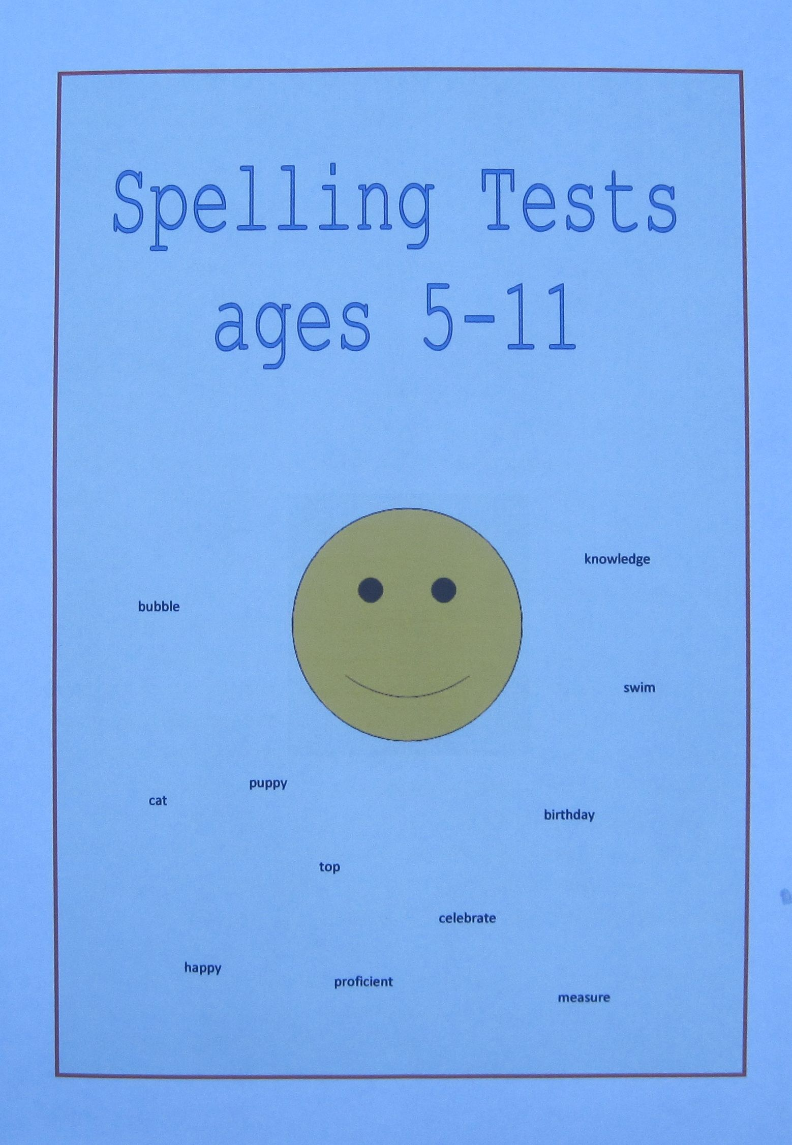 Spelling Tests For Children Aged 5 6 7 8 9 10 And 11 Years Old