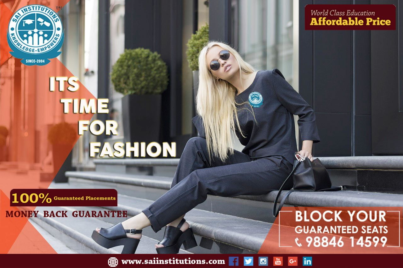 Sai International Institute Is The Best Fashion Designing Institute In Chennai Fashi With Images Fashion Designing Institute Fashion Designing Course Cool Style