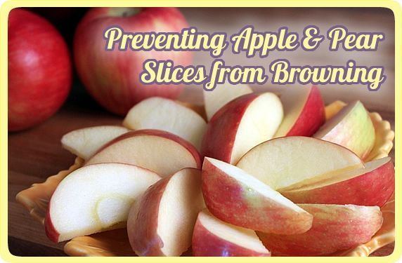 How To Prevent Apple Pear Slices From Browning Recipe Apple Pear Apple Lime Soda