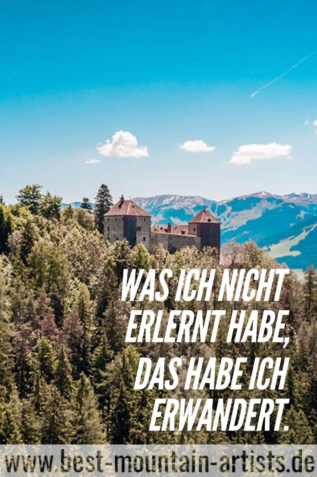 Die 100 Besten Wanderzitate Zitate Zu Wandern Berge Reisen Und Natur In 2020 Zitat Wand Outdoor Zitate Berge