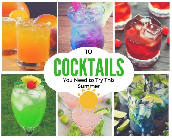 10 Cocktails You Need To Try This Summer Crystal Eve Alcohol