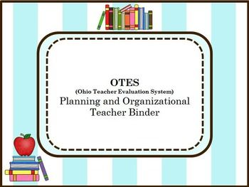 Otes Organizational And Planning Binder  Teachers Standards