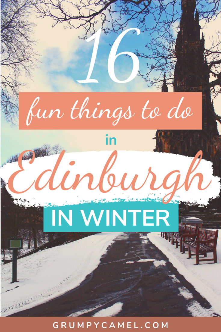 16 Fun Things To Do In Edinburgh In Winter #travelscotland