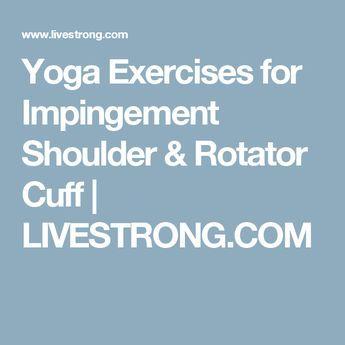 yoga exercises for impingement shoulder  rotator cuff