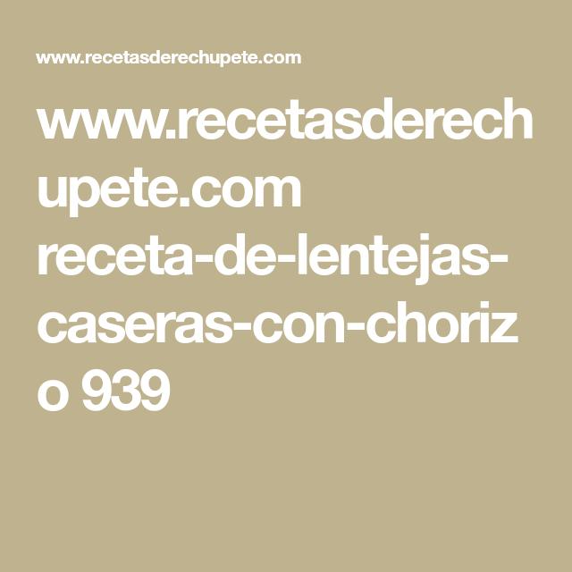 Receta De Lentejas Caseras Con Chorizo Receta Recetas De Croquetas Lentejas Receta Lentejas Caseras