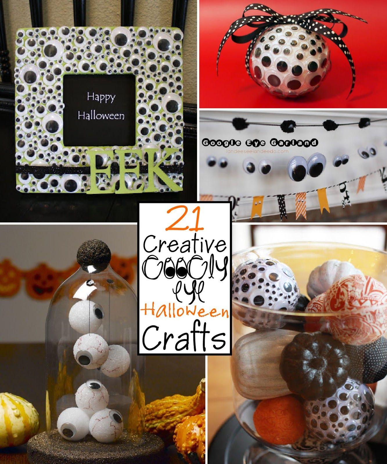 21 Creative Googly Eye Halloween Crafts Halloween Crafts Halloween Diy Crafts Crafts
