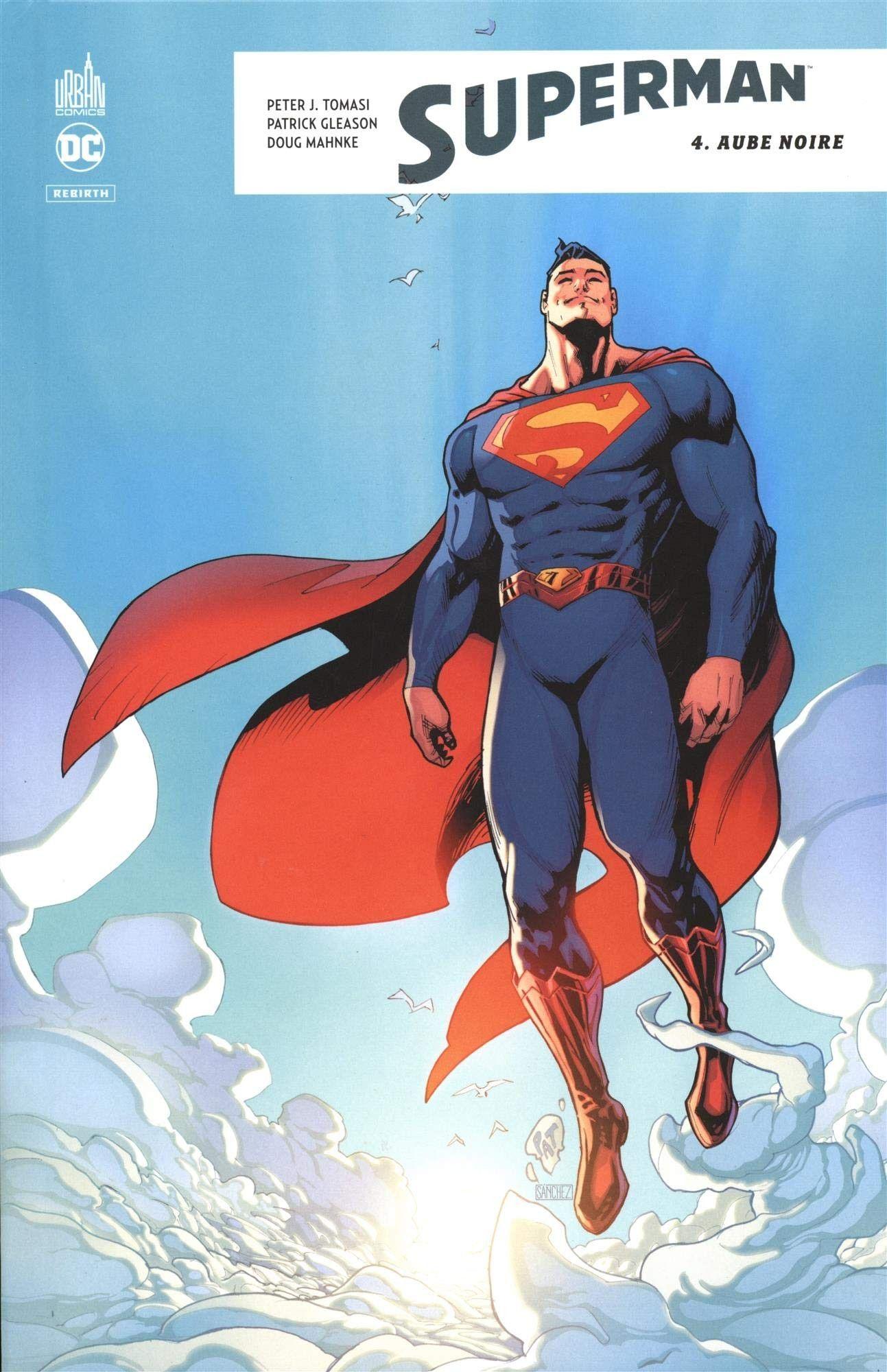 Superman - 4 - Aube noire - Peter J  Tomasi, Patrick Gleason, Doug