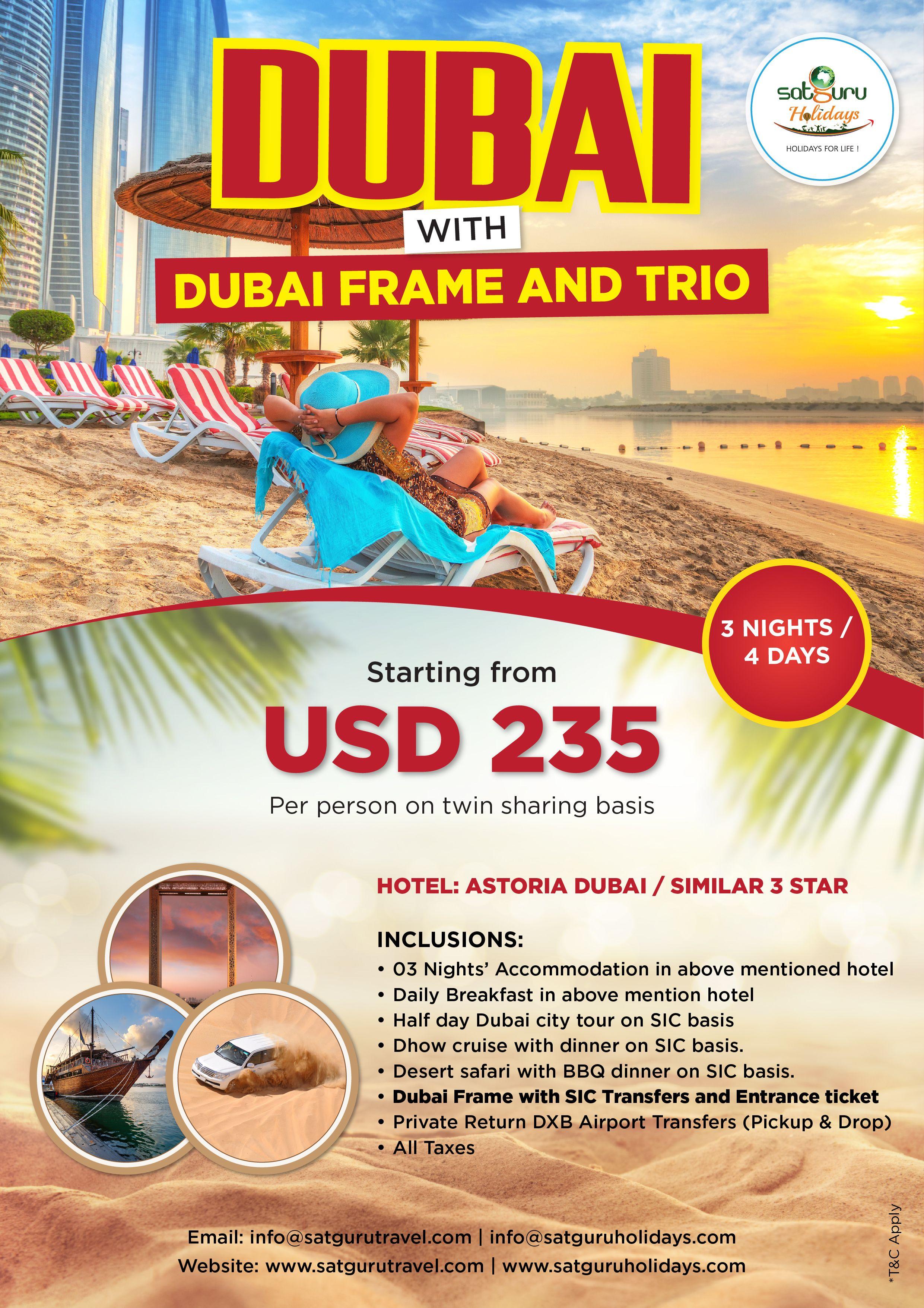 Summer Special Packages 2018 to Dubai Frame  Trio Dubai