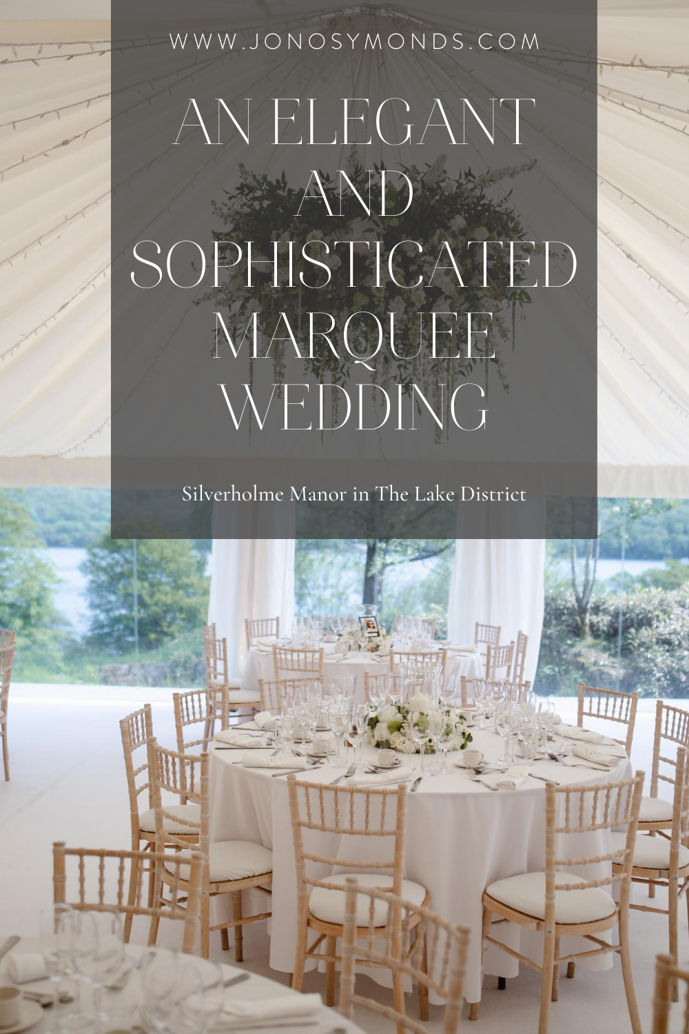 Wedding Photography   An Elegant and Sophisticated Marquee ...