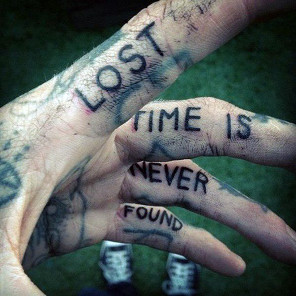 Quote Inner Finger Tattoo For Men With Lost Time Is Never Found