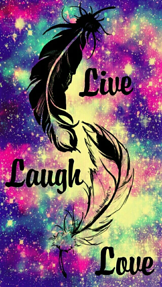Live, Laugh,Love | Quote | Words wallpaper, Wallpaper, Cute galaxy wallpaper