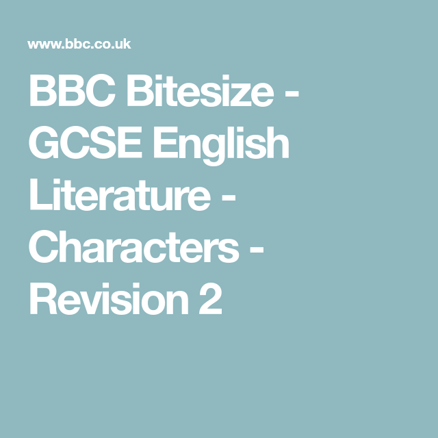 BBC Bitesize - GCSE English Literature - Characters - Revision 2   English literature, Gcse ...