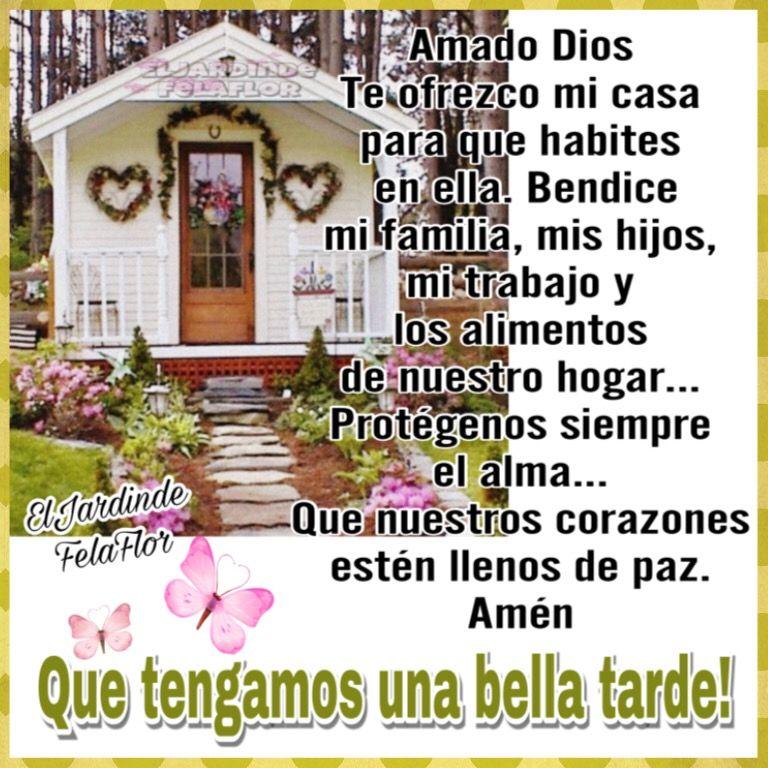Amado Dios Te Ofrezco Mi Casa Para Que Habites En Ella Bendice Mi