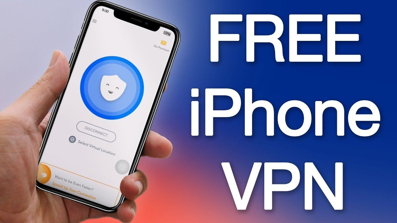 Best Free Unlimited Vpn For Iphone And Ipad To Use In 2018 Fast Safe Free Vpn For Iphone Iphone Ipad