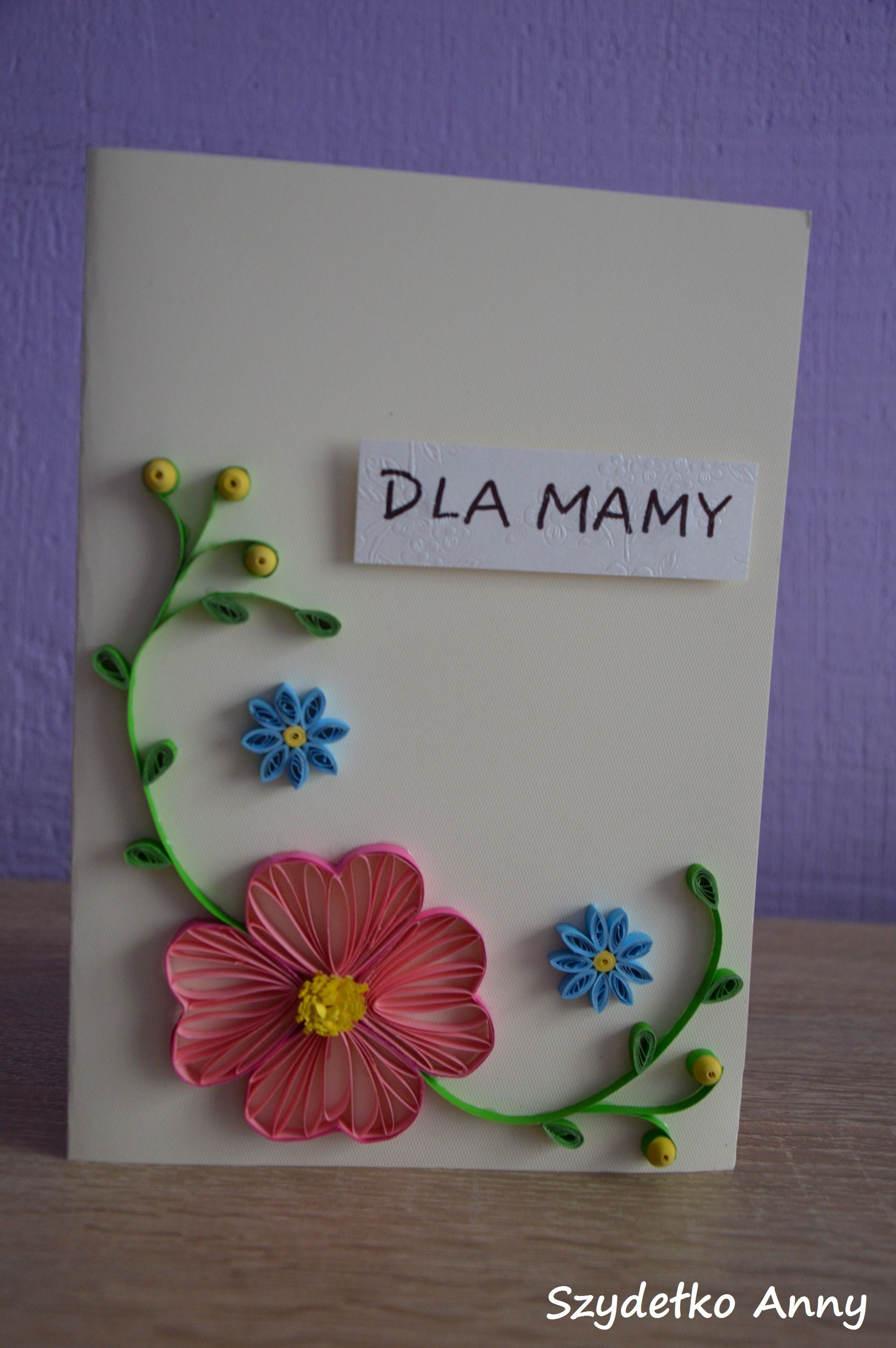 Quilling Kartka Card Flower Kwiaty Mother Sday Dzienmatki Quilling Flowers Cards
