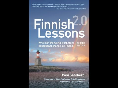 Book Talk Finish Lessons 2 0 What Can The World Learn Educational Change In Finland Youtube Book Talk Lesson Education
