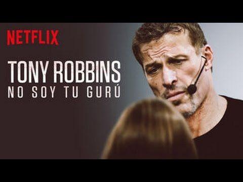 Nuevo Documental Tony Robbins En Español No Soy Tu Gurú Youtube Tony Robbins Documentales Español