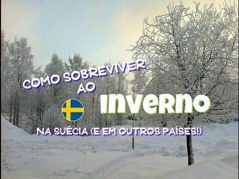 Como sobreviver ao inverno na Suécia (e outros países!)