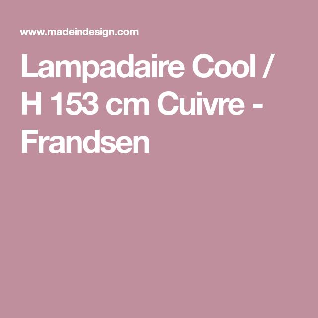 Lampadaire Cool / H 153 cm Cuivre - Frandsen