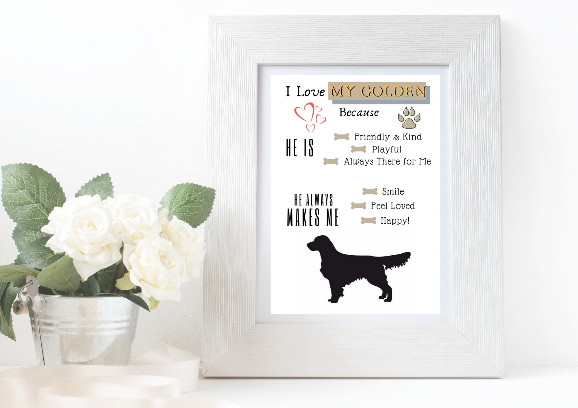 Golden Retriever Gift I Love My Golden Because Printable Digital Print Ready To Frame In 2020 With Images Golden Retriever Gifts Gifts Thoughtful Gifts