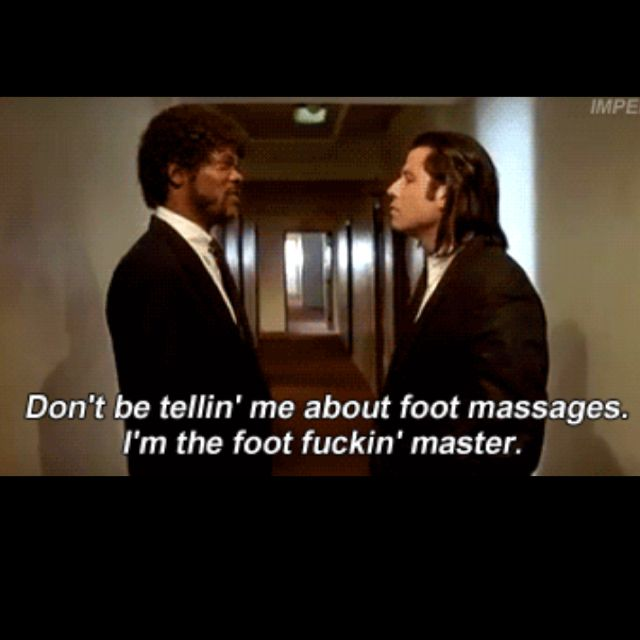 Beau Pulp Fiction. Pulp Fiction QuotesFoot MassageMovie ...