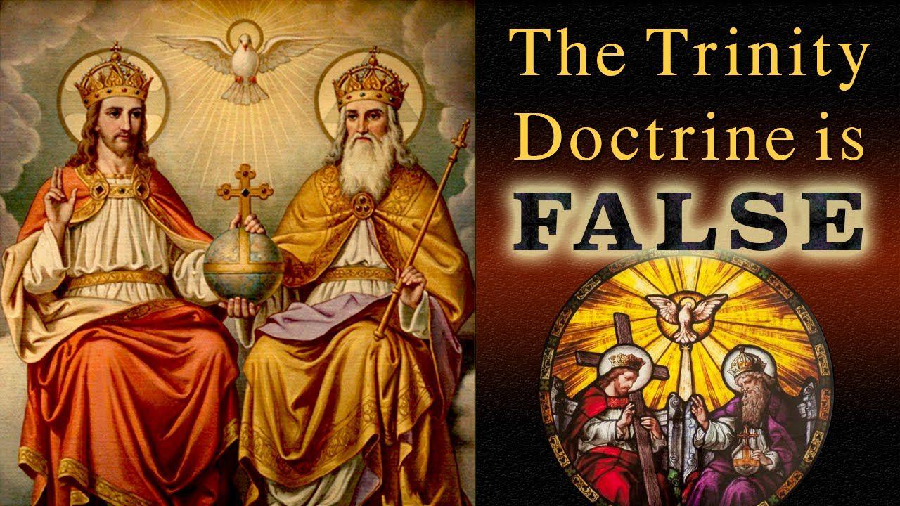 The Trinity Doctrine Is False | Religious or spiritual
