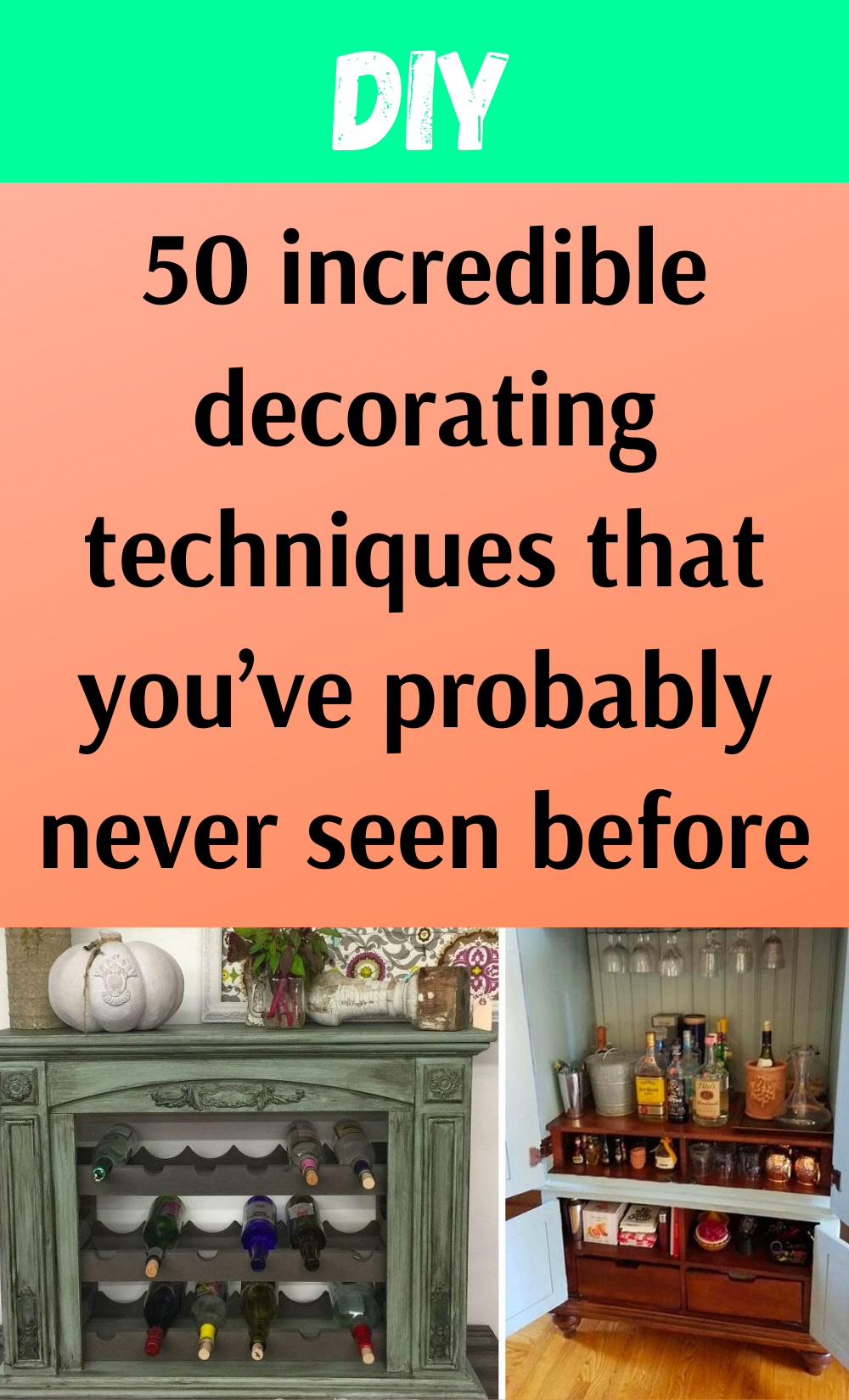 Photo of 50 incredible decorating techniques that you've probably never seen before