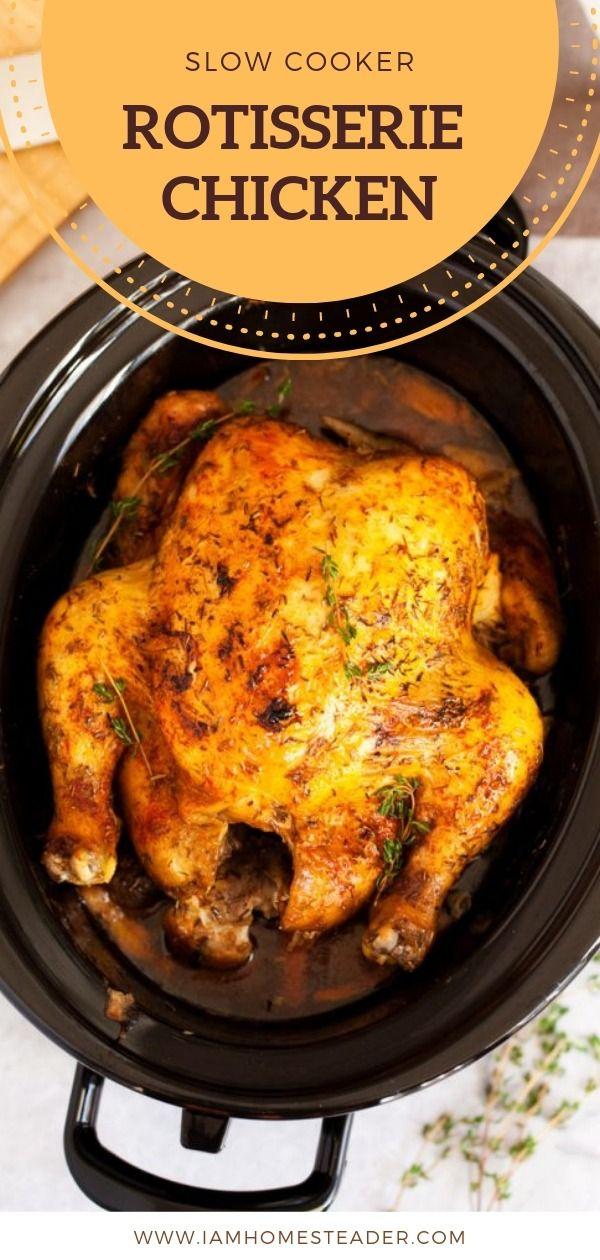 Slow Cooker Rotisserie Chicken Recipe Crockpot Rotisserie Chicken Cooking Recipes Dinner