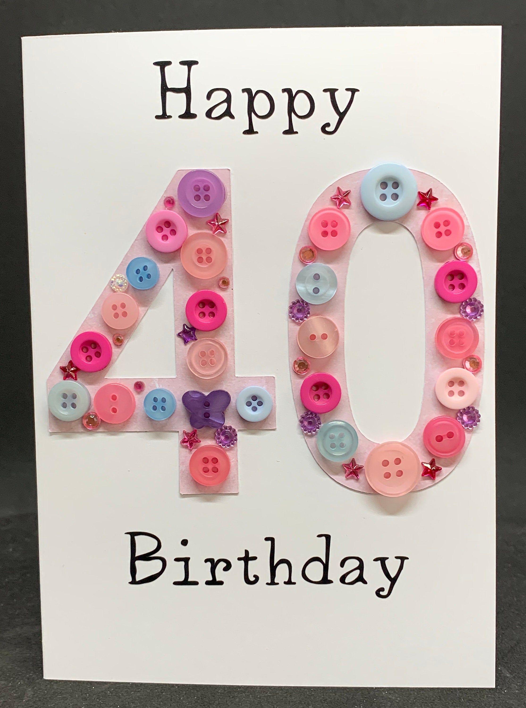 Happy 40th Birthday Card Handmade Personalised Birthday Card Etsy In 2021 40th Birthday Cards Diy 40th Birthday Card Happy 40th Birthday