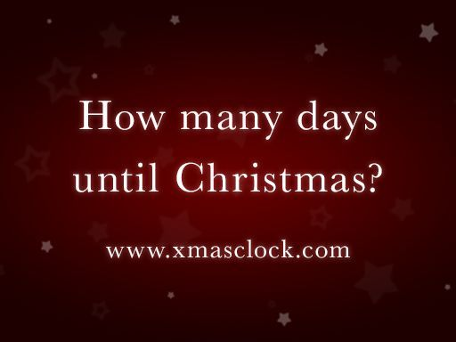 Christmas Countdown 2017 - Find out how many days until Christmas