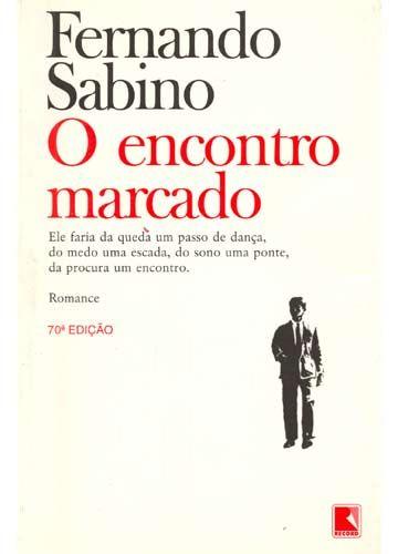 O Encontro Marcado Fernando Sabino Livros Literatura Brasileira