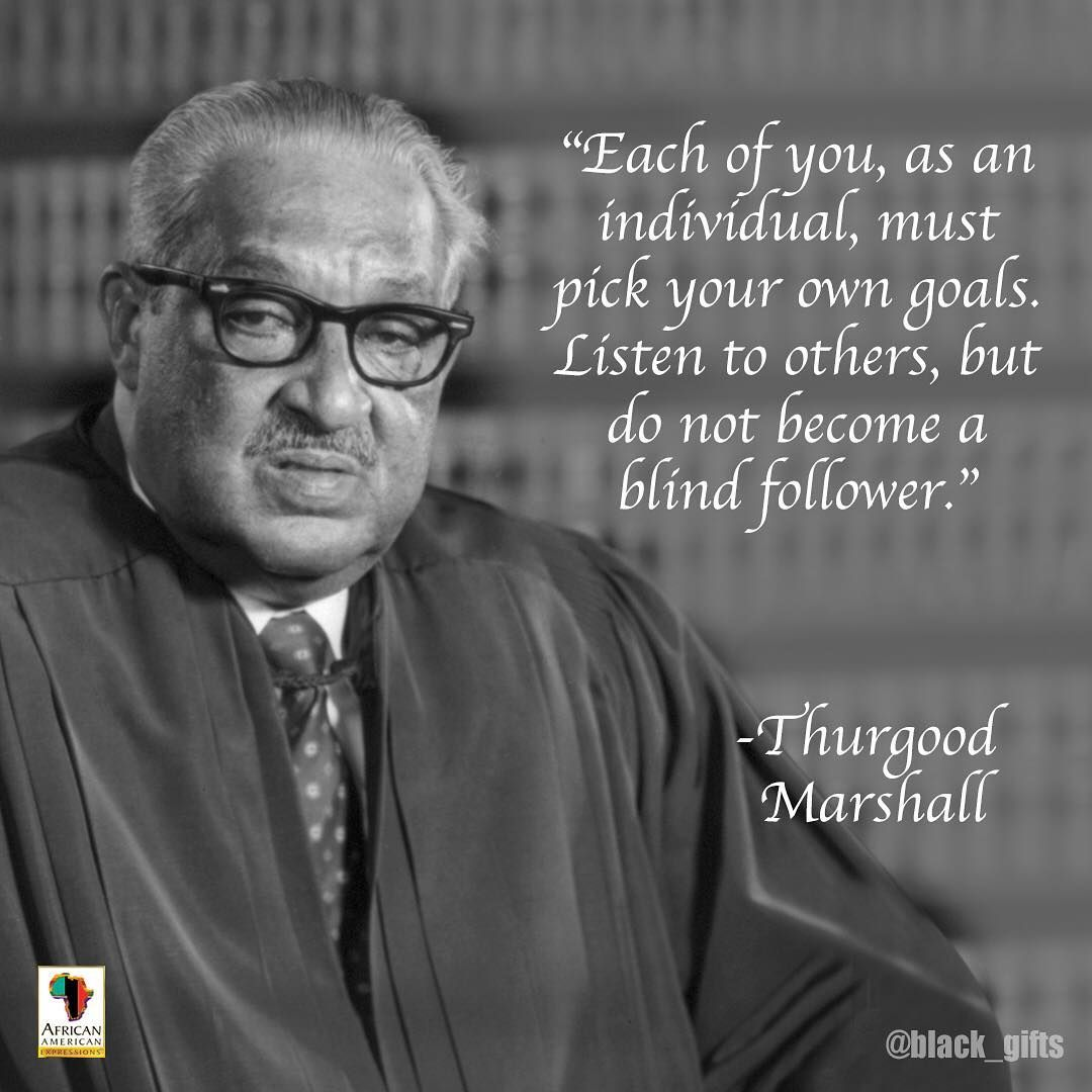 10 Life Changing Quotes From Thurgood Marshall