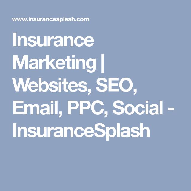 Insurance Marketing Websites Seo Email Ppc Social