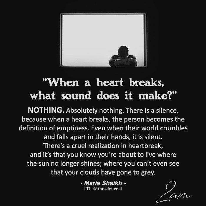 When A Heart Breaks, What Sound Does It Make