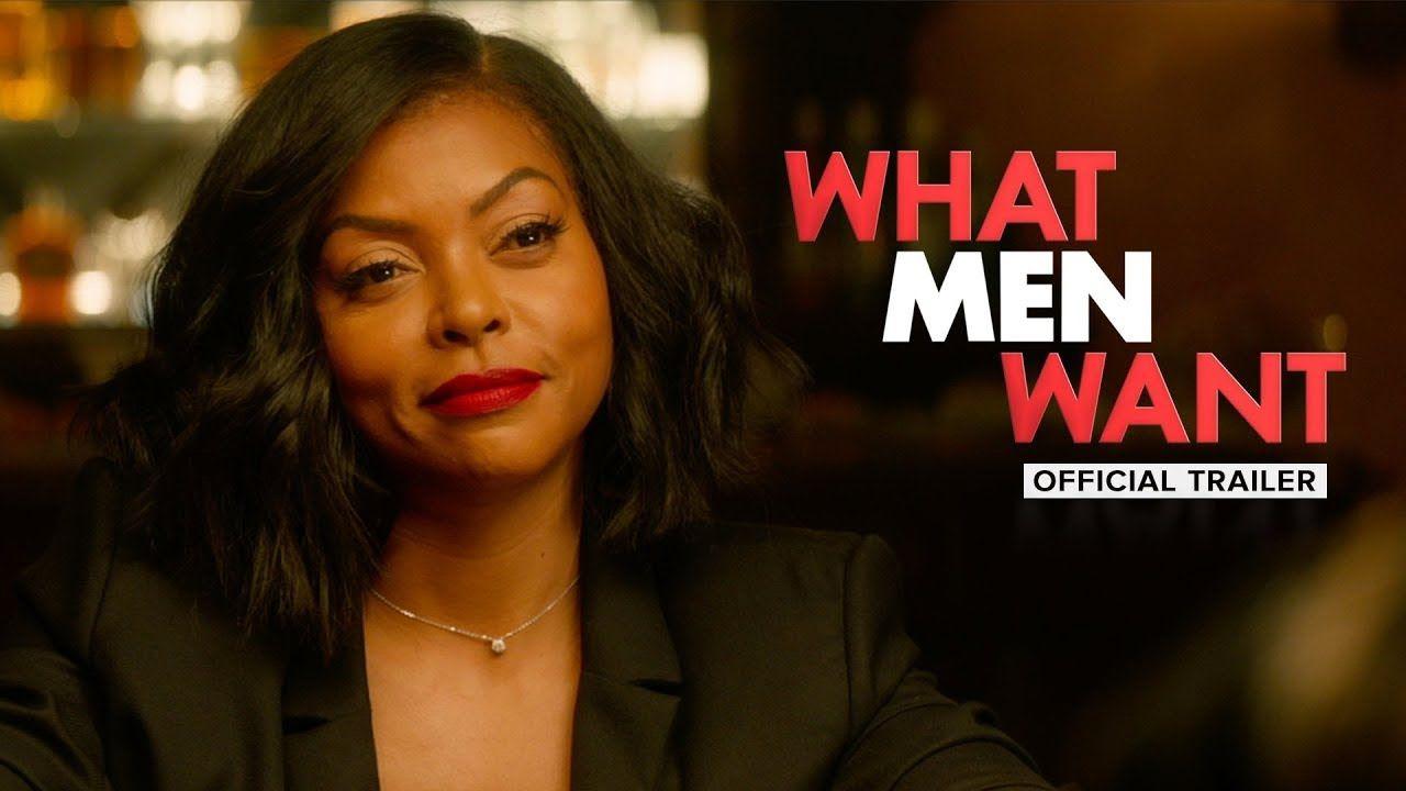 What Men Want Starring Taraji P Henson Official Trailer