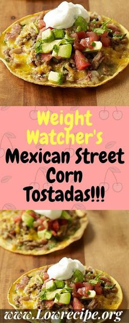 Weight Watchers Mexican Street Corn Tostadas - Nothing But Food #mexicanstreetcorn