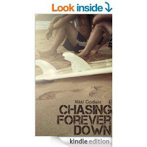 Amazon.com: Chasing Forever Down (Drenaline Surf Series Book 1) eBook: Nikki Godwin: Kindle Store