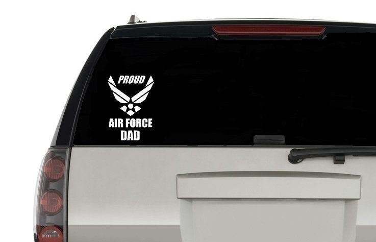 Air Force Car Decal 6 5 Inch Decal Proud Mom Proud Dad Proud Aunt Proud Uncle Proud Wife Proud Girlfriend In 2020 Air Force Proud Dad Proud Mom