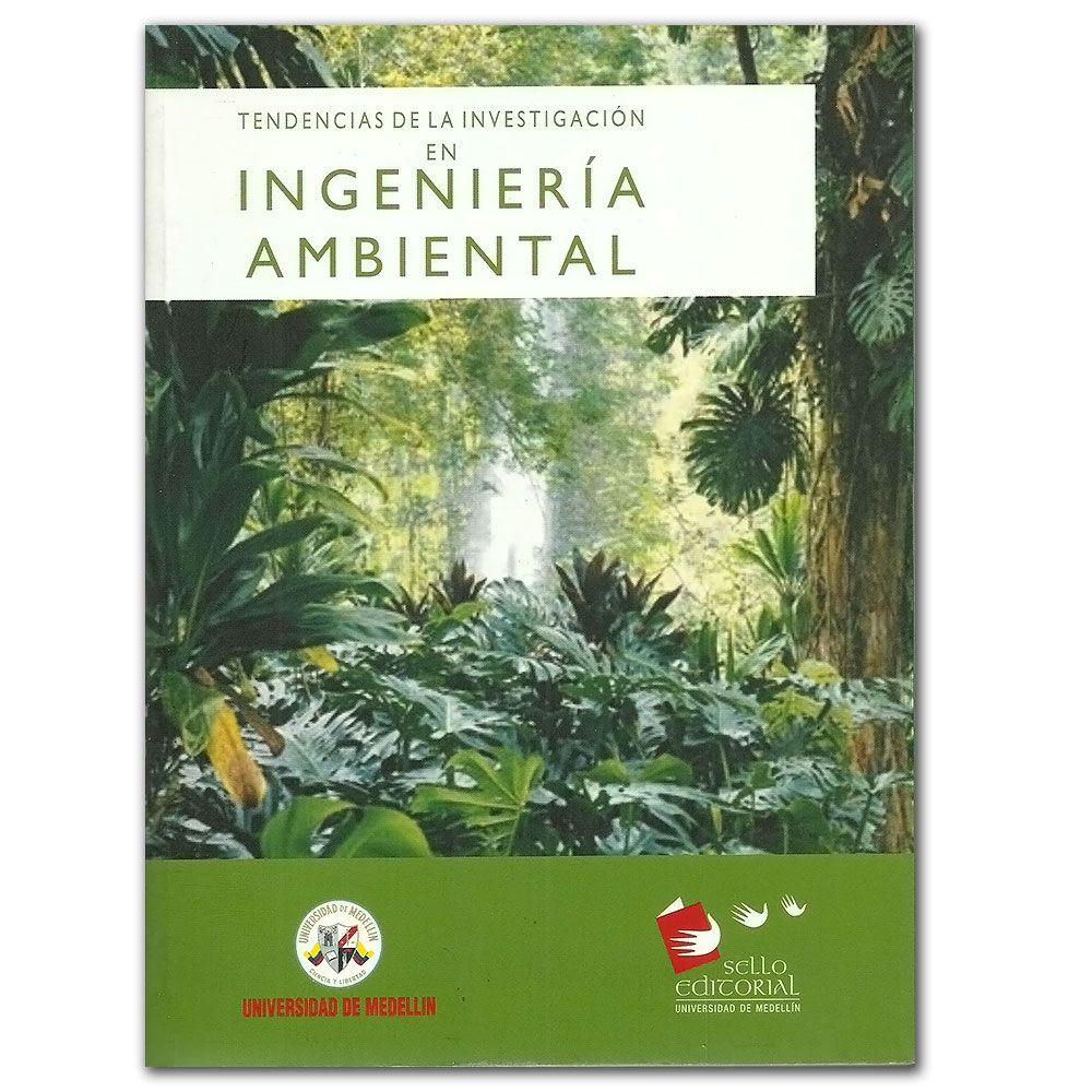 Comprar Tendencias De La Investigacion En Ingenieria Ambiental