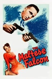 The Maltese Falcon Full movies online free, Streaming