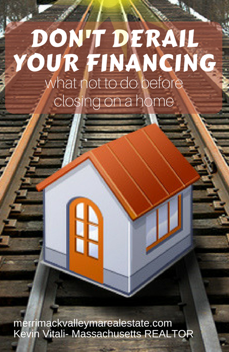 What NOT To Do Before Closing On Your Home That Can Derail