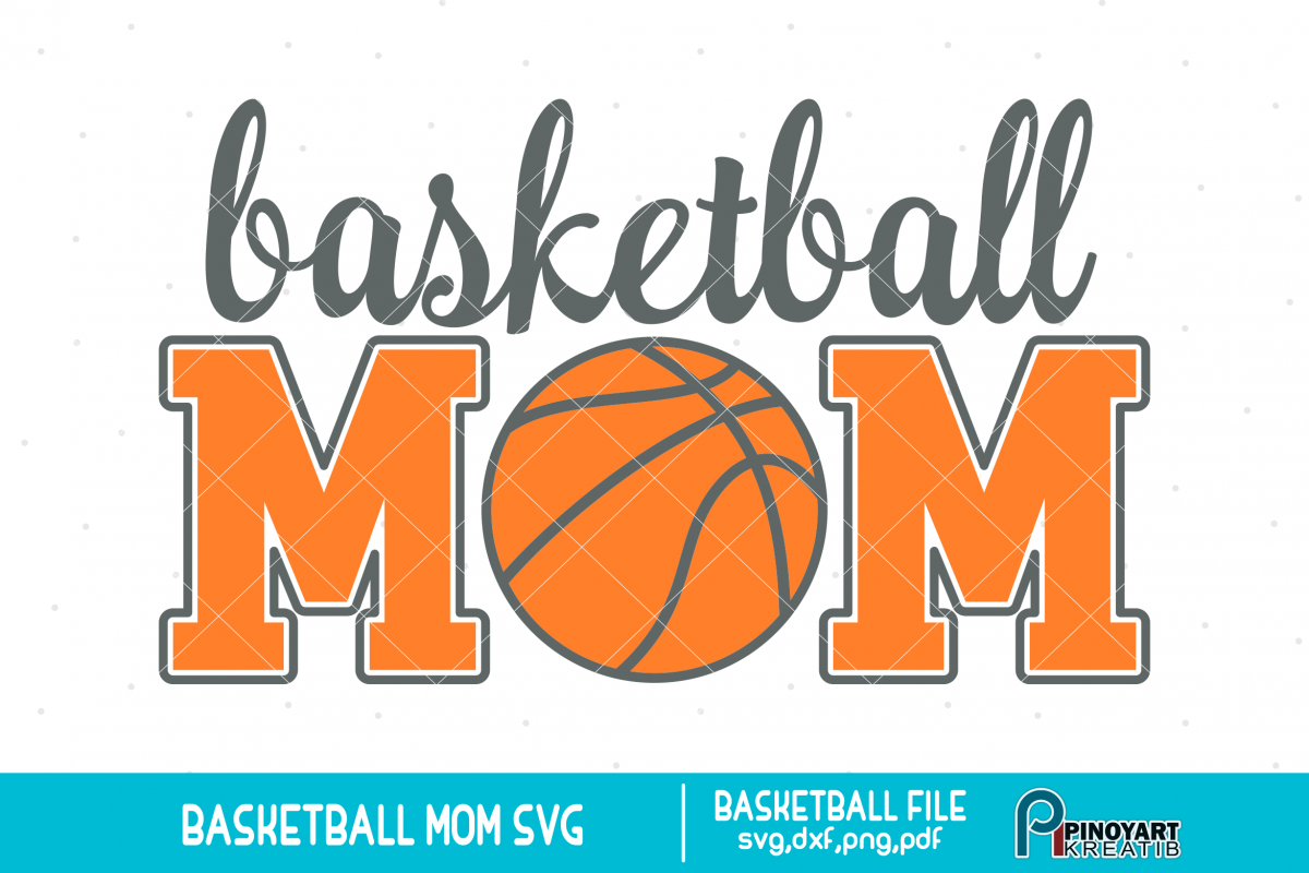 Basketball Mom svg a basketball svg vector file