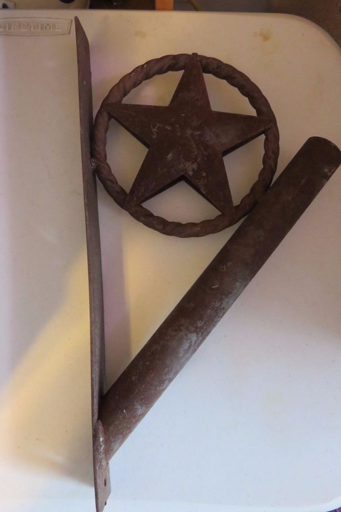 Primitive Metal Flag Pole Holder Lone Star Texas Flagcket Aged Rusted Look