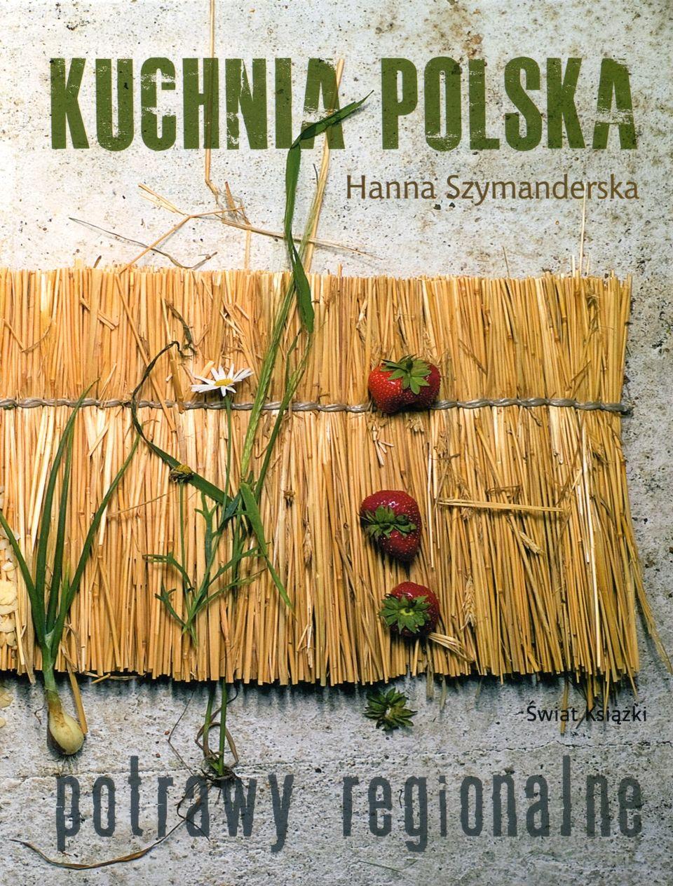 Kuchnia Polska Potrawy Regionalne Food Recipe Book Cookbook