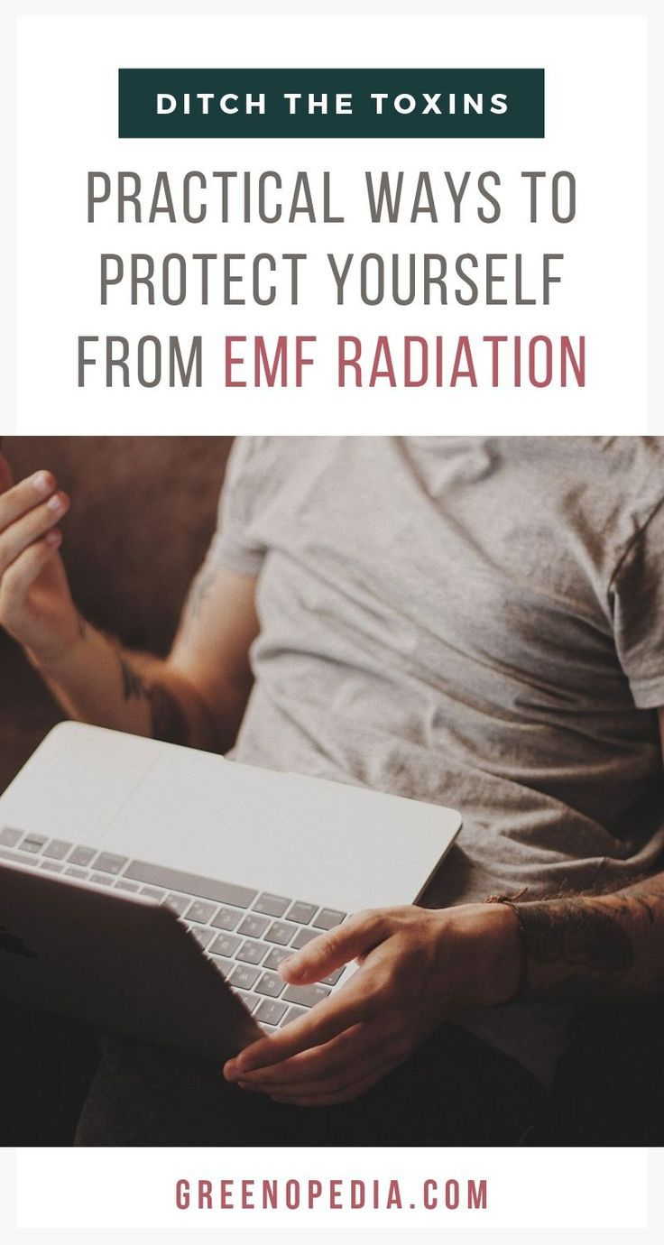Easy ways to protect yourself from emf radiation with