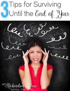 Are you feeling stressed out? Not sure you have enough to make it until the end of the school year? Here are 3 tips that will help you survive the last few weeks! You can do it!!